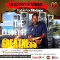 THE JOURNEY TO GREATNESS MIXTAPE