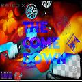 18.The Come Down (Produced By. Zero2Sixty)