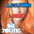 Young The Giant  - My Body ( A.D.D. TWINS REMIX)