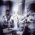 Trayvon Alexander - #AMOR (A Moment Of Reflection) Feat