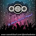 Set Dj Andre Dantas - The Comunidade Radio Edit