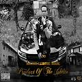 Product Of The Ghetto [Mixtape]