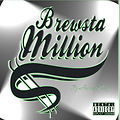 Want Another Song snippet By Brewsta Million