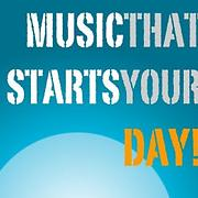 Music That Starts Your Day! - Free Online Music