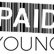 Paid Young Ent - Free Online Music