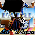 The-Fatal-4-Lil-Mama-SINGLE