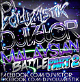 DJ V1CTOR Malaysian Battle (Part 2)(My Version)(vs Dj Volumstik)