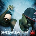 Clap Clap Clap (Remix) (feat. Vado and Twista)