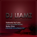 Nobody but You (Produced by DJ Liamz)