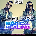 P-Square - Magical Healing