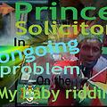 Prince solicitor- ongoing problem ( my baby riddim )
