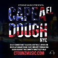 Ctoonzmusic Presenta - Capeal El Dough NYC