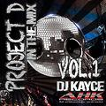 DJ KayCe - Project D Vol.1 ( Mixed by Dj KayCe)