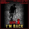 Mr-A ft jacke e Russo-I'm Back