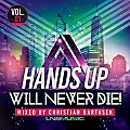 Christian Bartasek - Hands Up Will Never Die Vol 1 (Continuous Mix)