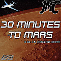 30 Minutes To Mars