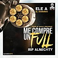 Me Compre Un Full (Tiraera A Almighty) [By Victor RealG4Life]