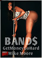 Get Money(FMOT @GetMoneyGoHard) x Mike Moore - Band$