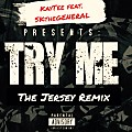 Try Me [The Jersey Remix]