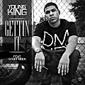 YOUNG KING ft STUEY ROCK - Gettin it DJ SERVICE PACK