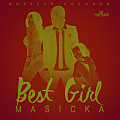 Masicka - Best Girl - Raw