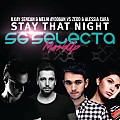 Stay That Night (SG Selecta MashUp)