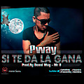 Pway - Si Te Da La Gana ( Prod.By Denny Way - Mr G )