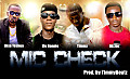 Timmy ft. Yoshua(Bisa)+Efo Ronnie+Oh Joe - Mic Check{Prod. by TimmyBeatz}