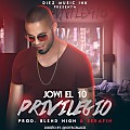 Jowi El 10 - Privilegio (Prod. Blend High y Serafin)