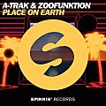 A-Trak, Zoofunktion - Place On Earth (Extended Mix)
