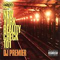 dj premier - new york reality check mixtape
