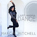 105 - Marcia Mitchell - I Just Wanna Dance ( Extended By Dezinho Dj & David DJ ) - 9B