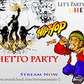GHETTO Party - MR SAAM