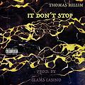 IT DON'T STOP (PROD. CLAMS CASINO)
