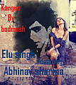 Kangna by badmash featuring Elu simgh & Abhinav sharma