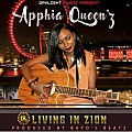 Apphia Queen'z - Living In Zion