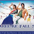 Saree Ke Fall Sa REMIX -DJ DiviT And DJ PARSH