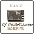 Silentó - Watch Me[Dj Gildo Remix]