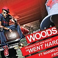 "Young Woods - ""Went Hard"" feat. Makmillion & J-Bo Kapone"