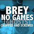 No Games(Ghosts) Chopped and Screwed