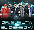 Trebol Clan Ft. Juno, Gaona, Genio Y Baby Johnny & Young Hollywood - DR Suelta El Dembow (Prod. By Dr. Joe)