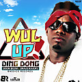 Ding Dong - Wul Up - Bassick Records