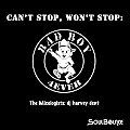 SoulBounce Presents The Mixologists - dj harvey dent - Can't Stop, Won't Stop - Bad Boy 4Ever