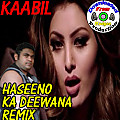 "Kaabil | Official""Haseeno Ka Deewana Remix"" 
