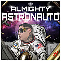 Almighty - Astronauto