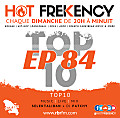 HOT FREKENCY #EP84 — #MySelektaMix