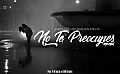 No Te Preocupes (Remix) - Conde Ft. Caleb Maquir & Jowi VC