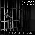 Knox - Letters From The Inside