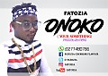 Fatozia _Onoko[Your Something] (Prod,By Jay Nero Muzik)