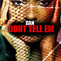 Jeremih - Don't Tell Em ( DAN Freestyle)